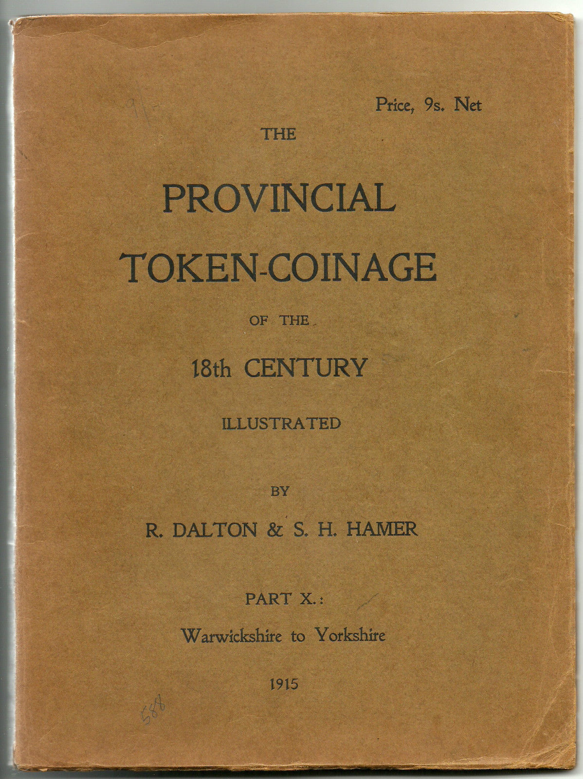 THE PROVINCIAL TOKEN-COINAGE OF THE 18TH CENTURY - First Edition - Part X - Dalton & Hamer